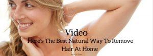 natural way to remove hair