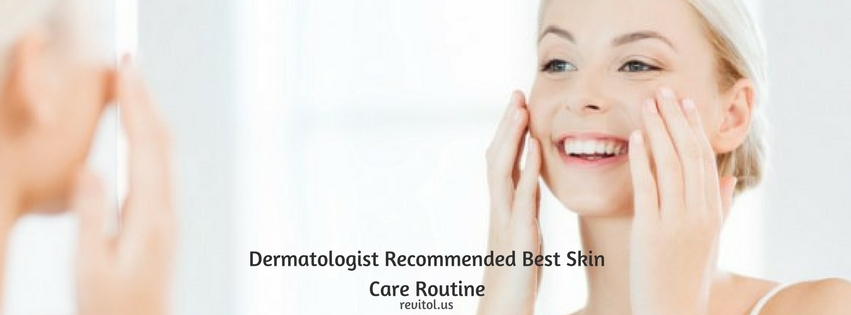 Dermatologist Recommended Best Skin Care Routine Infographic